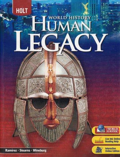 Holt World History: Human Legacy: Student Edition Grades 9-12 2008