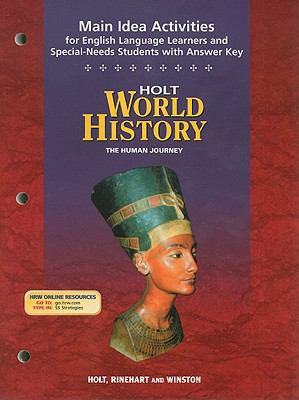 Holt World History Main Idea Activities for English Language Learners and Special-Needs Students with Answer Key: The Human Journey