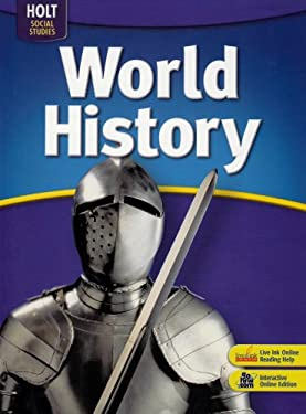 Holt World History: Student Edition Grades 6-8 2006