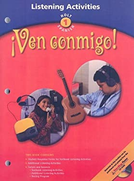 Holt World Languages Destination Communication: Ven Conmigo!; Holt Spanish 1: Listening Activities