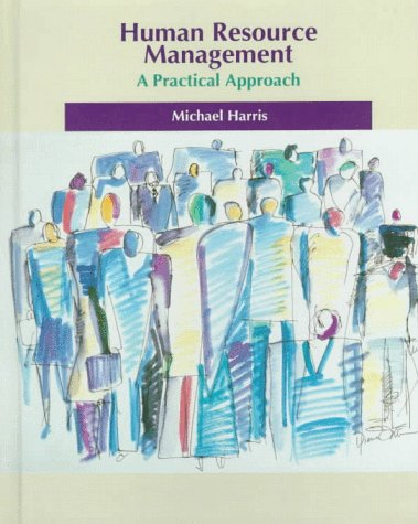Human Resource Management: A Practical Approach