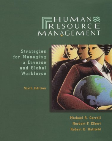 Human Resource Management: Strategies for Managing a Diverse and Global Workplace