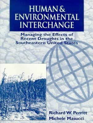 Human and Environmental Interchange: Managing the Effects of Recent Droughts in the Southeastern United States