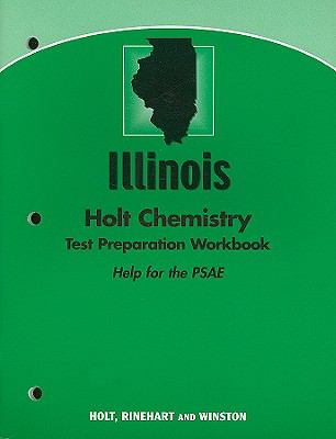 Illinois Holt Chemistry Test Preparation Workbook