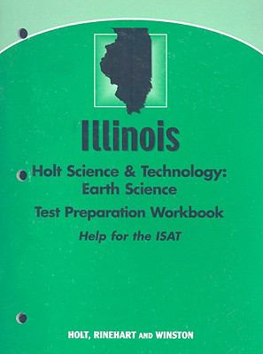Illinois Holt Science & Technology Earth Science Test Preparation Workbook
