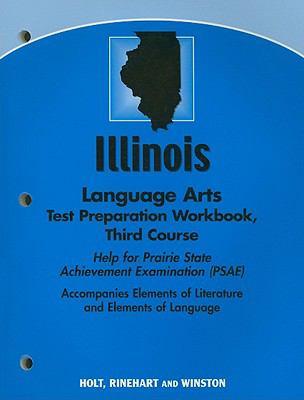 Illinois Language Arts Test Preparation Workbook Third Course