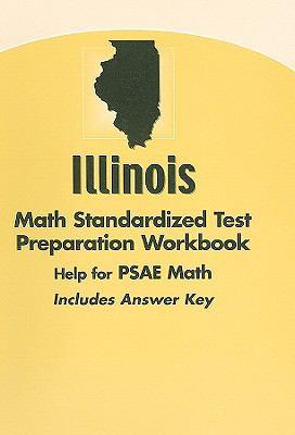 Illinois Math Standardized Test Preparation Workbook: Help for PSAE Math