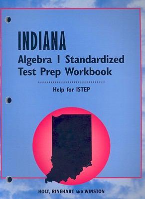 Indiana Algebra 1 Standardized Test Prep Workbook
