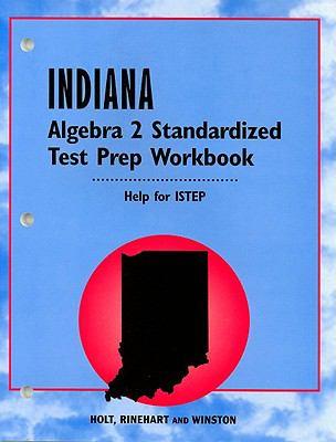 Indiana Algebra 2 Standardized Test Prep Workbook: Help for ISTEP