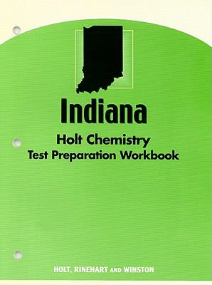 Indiana Holt Chemistry Test Preparation Workbook