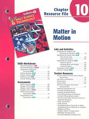 Indiana Holt Science & Technology Chapter 10 Resource File: Matter in Motion
