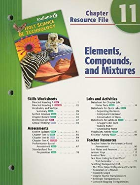 Indiana Holt Science & Technology Chapter 11 Resource File: Elements, Compounds, and Mixtures: Grade 6