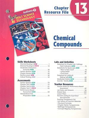 Indiana Holt Science & Technology Chapter 13 Resource File: Chemical Compounds