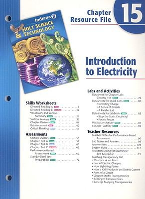 Indiana Holt Science & Technology Chapter 15 Resource File: Introduction to Electricity