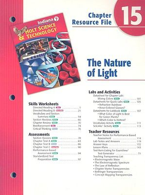 Indiana Holt Science & Technology Chapter 15 Resource File: The Nature of Light
