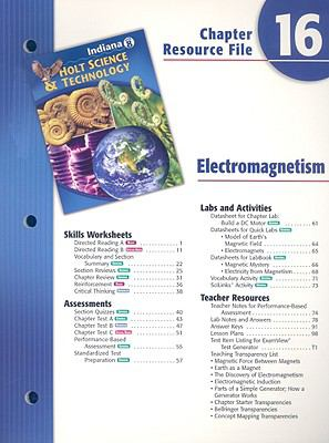 Indiana Holt Science & Technology Chapter 16 Resource File: Electromagnetism