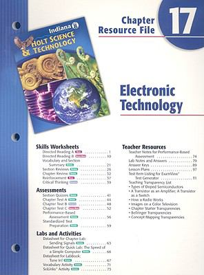 Indiana Holt Science & Technology Chapter 17 Resource File: Electronic Technology