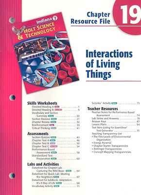Indiana Holt Science & Technology Chapter 19 Resource File: Interactions of Living Things