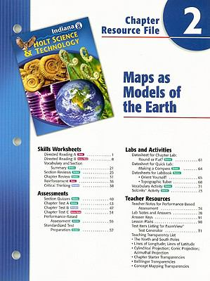 Indiana Holt Science & Technology Chapter 2 Resource File: Maps as Models of the Earth: Grade 8