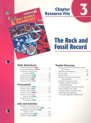 Indiana Holt Science & Technology Chapter 3 Resource File: The Rock and Fossil Record