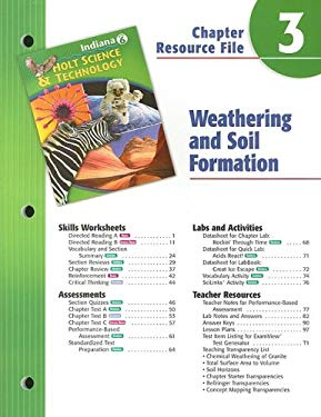 Indiana Holt Science & Technology Chapter 3 Resource File: Weathering and Soil Formation: Grade 6