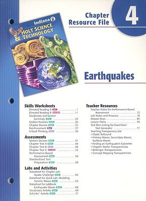 Indiana Holt Science & Technology Chapter 4 Resource File: Earthquakes