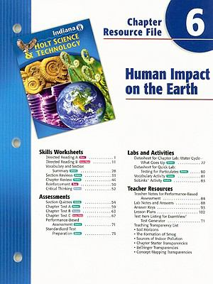 Indiana Holt Science & Technology Chapter 6 Resource File: Human Impact on the Earth