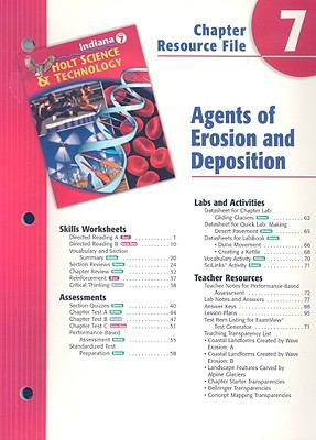 Indiana Holt Science & Technology Chapter 7 Resource File: Agents of Erosion and Deposition