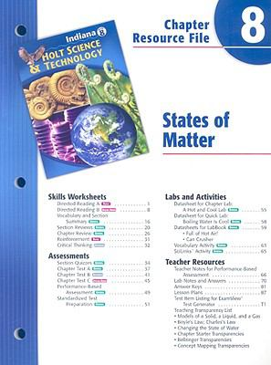 Indiana Holt Science & Technology Chapter 8 Resource File: States of Matter