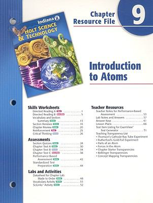 Indiana Holt Science & Technology Chapter 9 Resource File: Introduction to Atoms
