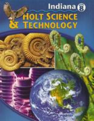 Indiana Holt Science & Technology, Grade 8