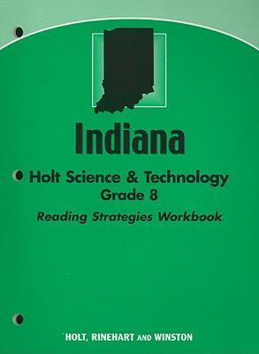 Indiana Holt Science & Technology Grade 8 Reading Strategies Workbook