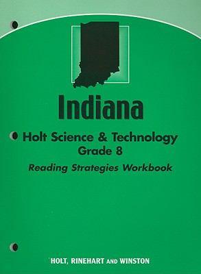 Indiana Holt Science & Technology Grade 8 Reading Strategies Workbook