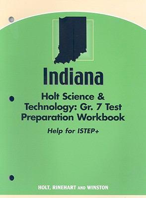 Indiana Holt Science & Technology Test Preparation Workbook, Grade 7