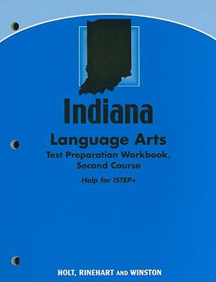 Indiana Language Arts Test Preparation Workbook, Second Course: Help for ISTEP+