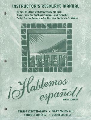 Instructor's Resource Manual to Accompany Hablemos Espanol