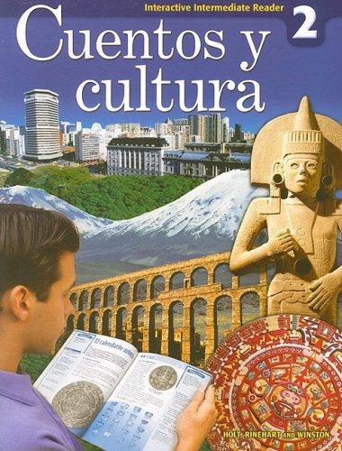 Interactive Intermediate Reader, Level 2: Cuentos y Cultura 9780030796340