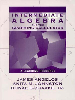 Intermediate Algebra & the Graphing Calculator