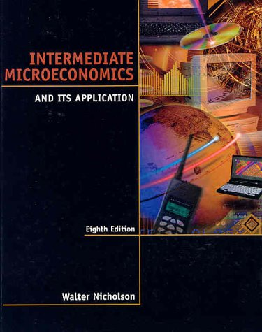 Intermediate Microeconomics and Its Applications 9780030259166