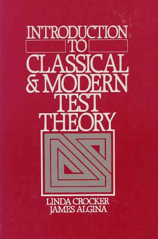 Introduction to Classical & Modern Test Theory 9780030616341