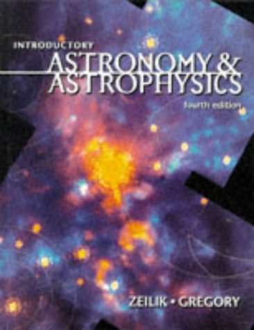 Introductory Astronomy and Astrophysics 9780030062285