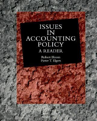 Issues in Accounting Policy: A Reader
