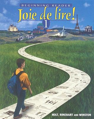 Joie de Lire!: Beginning Reader 9780030656262