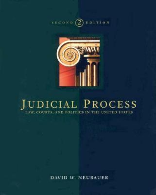 Judicial Process: Law, Courts & Politics 9780030193842