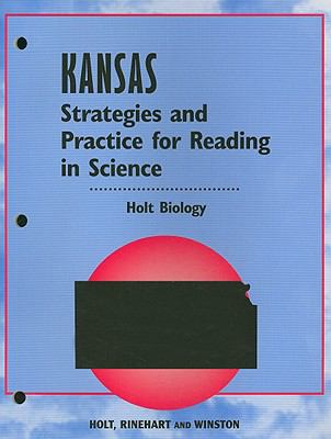 Kansas Holt Biology Strategies and Practice for Reading in Science