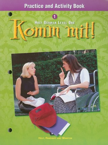 Komm Mit! Holt German Level One Practice and Activity Book