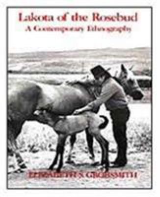 Lakota of the Rosebud: A Contemporary Adaptation, 1981 9780030574382