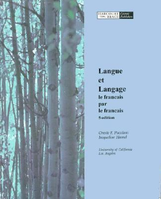 Langue Et Language: Le Francais Par Le Francais