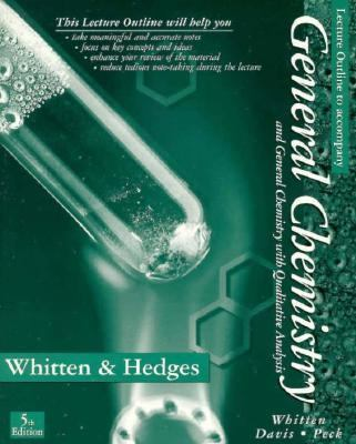 Lecture Outline to Accompany General Chemistry and General Chemistry with Qualitative Analysis