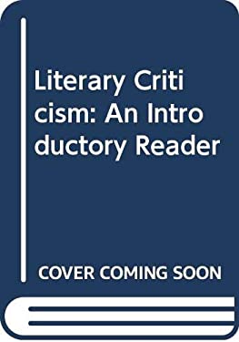Literary Criticism; An Introductory Reader